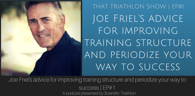 Joe Friel's advice for improving training structure and periodize your way to success