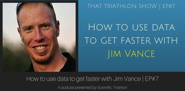 How to use data to get faster with Jim Vance | EP#7