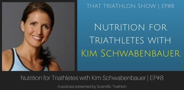 That Triathlon Show - Nutrition for Triathletes with Kim Schwabenbauer
