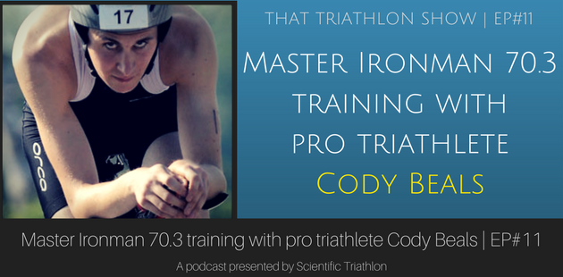 Cody Beals: Master Ironman 70.3 training