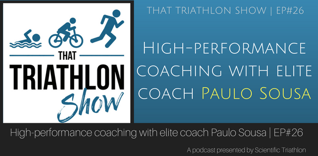 High-performance coaching with elite coach Paulo Sousa | EP#26