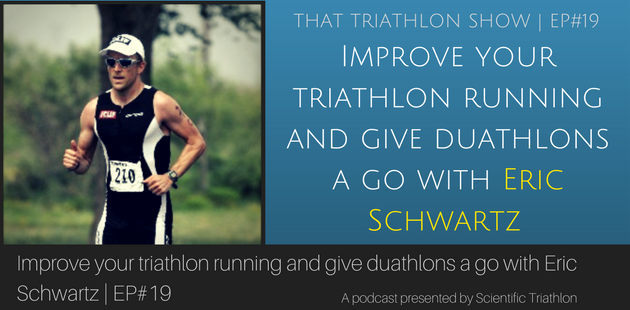 Improve your triathlon running and give duathlons a go with Eric Schwartz