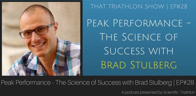 Peak Performance - The Science of Success with Brad Stulberg