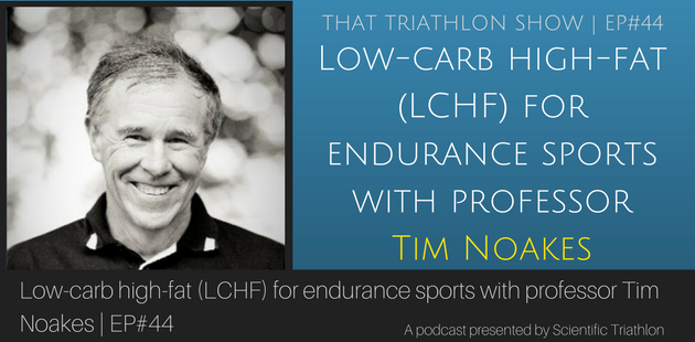 Low-carb high-fat (LCHF) for endurance sports with professor Tim Noakes