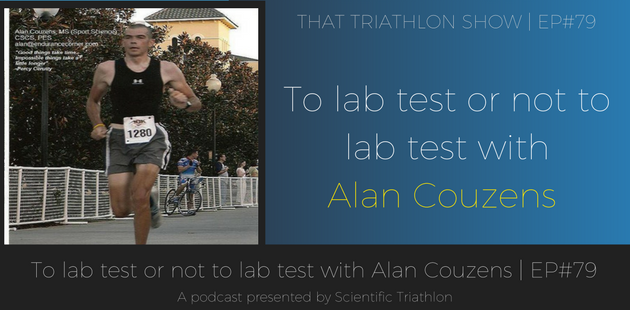 To lab test or not to lab test with Alan Couzens | EP#79