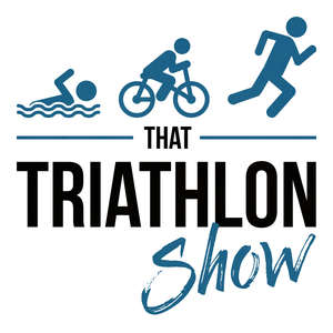 That Triathlon Show - Triathlon Podcast