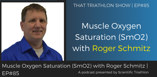 Moxy - Muscle Oxygen Saturation (SmO2) with Roger Schmitz