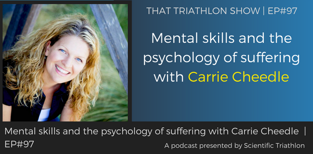 TTS097 - Mental skills and the psychology of suffering with Carrie Cheedle