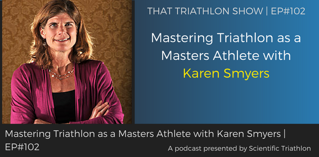 TTS102 - Mastering Triathlon as a Masters Athlete with Karen Smyers