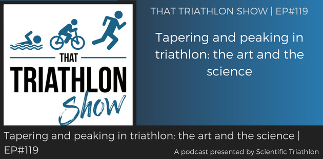 TTS119 - Tapering and peaking in triathlon_ the art and the science
