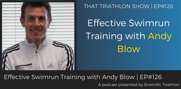 TTS126 - Effective Swimrun Training with Andy Blow