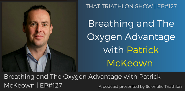 Breathing and the Oxygen Advantage with Patrick McKeown