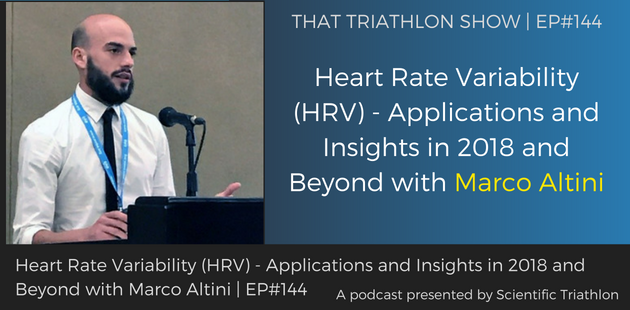 TTS144 - Heart Rate Variability (HRV) - Applications and Insights in 2018 and Beyond with Marco Altini