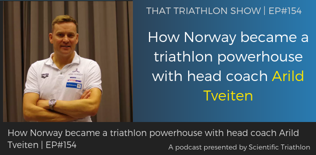 TTS153 - How Norway became a triathlon powerhouse with head coach Arild Tveiten