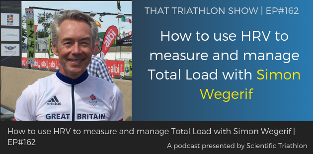 TTS162 - How to use HRV to measure and manage Total Load with Simon Wegerif