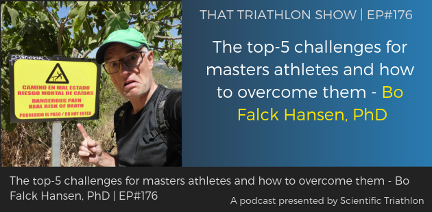 TTS176 - The top-5 challenges for masters athletes and how to overcome them - Bo Falck Hansen, PhD (1)