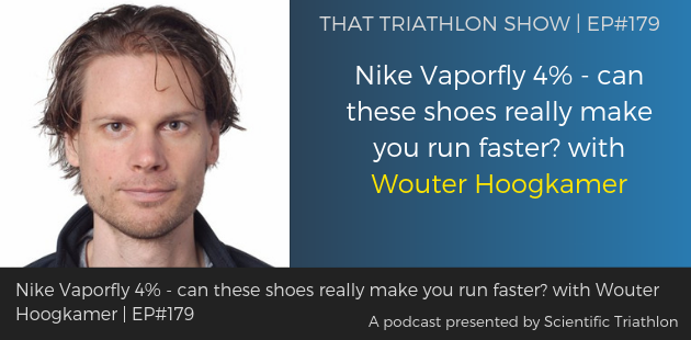 TTS179 - Nike Vaporfly 4% - can these shoes really make you run faster_ with Wouter Hoogkamer