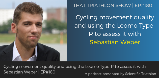 TTS180 - Cycling movement quality and using the Leomo Type-R to assess it with Sebastian Weber
