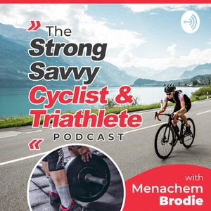 The Strong Savvy Cyclist and Triathlete Podcast Mikael Eriksson (1)