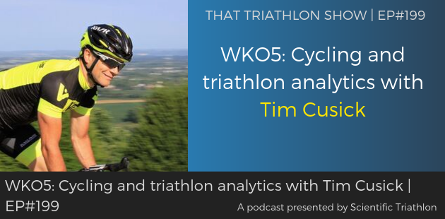 TTS199 - WKO5_ Cycling and triathlon analytics with Tim Cusick
