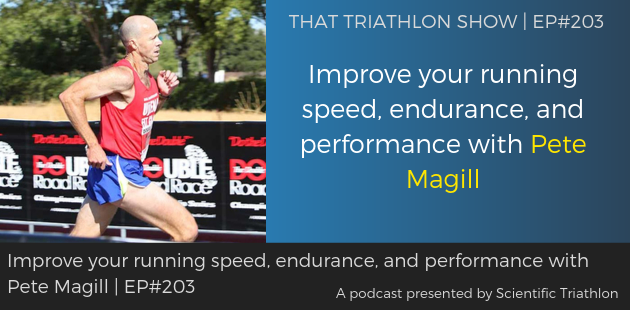 TTS203 - Improve your running speed, endurance, and performance with Pete Magill