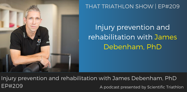 Injury prevention and rehabilitation with James Debenham, PhD