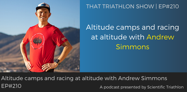 Altitude camps and racing at altitude with Andrew Simmons