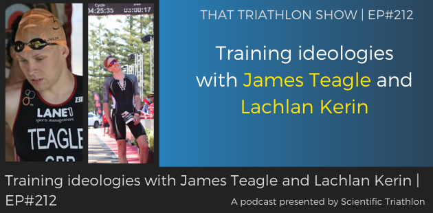 TTS212 - Training ideologies with James Teagle and Lachlan Kerin