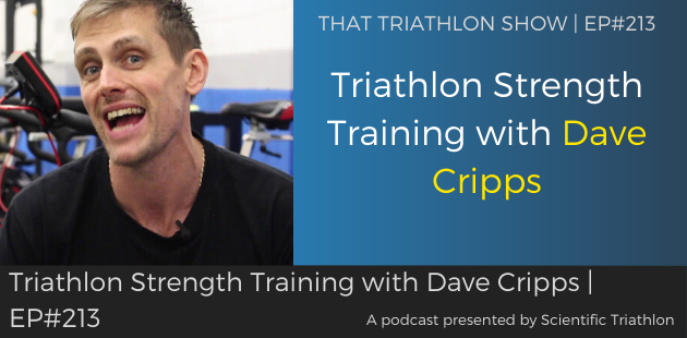 TTS213 - Triathlon Strength Training with Dave Cripps