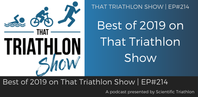 TTS214 - Best of 2019 on That Triathlon Show