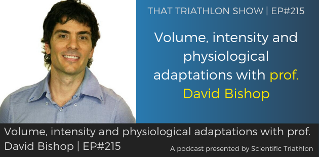 TTS215 - Volume, intensity and physiological adaptations with prof. David Bishop
