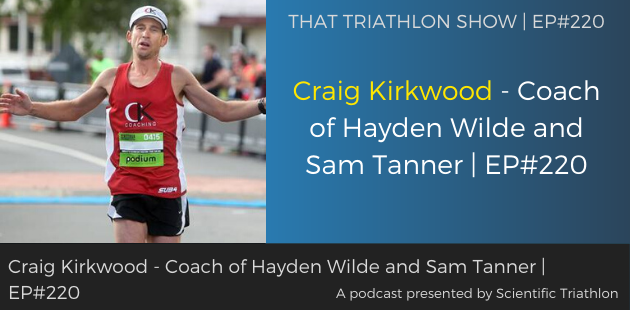 TTS220 Craig Kirkwood - Coach of Hayden Wilde and Sam Tanner