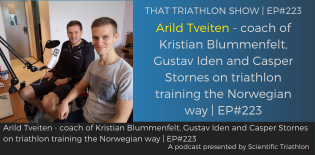 Arild Tveiten - coach of Kristian Blummenfelt, Gustav Iden and Casper Stornes on triathlon training the Norwegian way